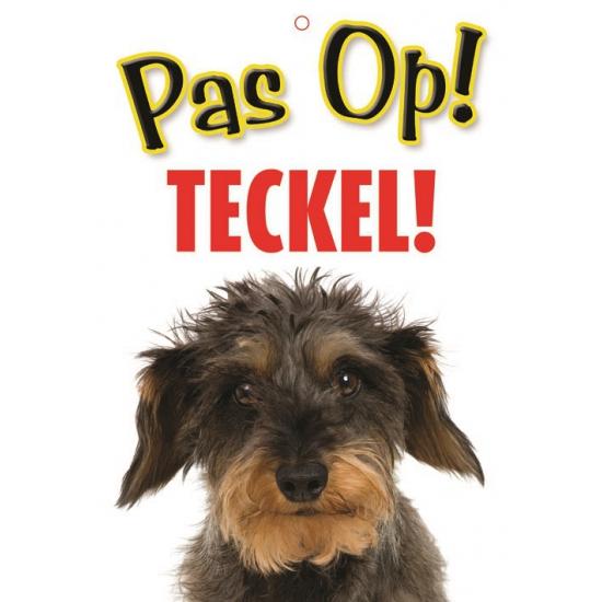 Honden waakbord pas op Teckel 21 x 15 cm