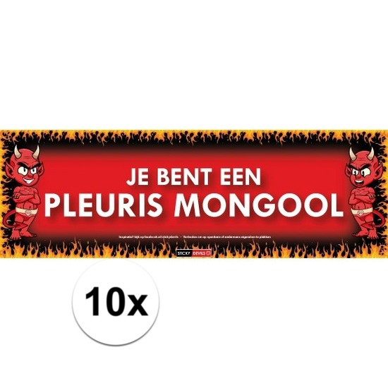 10x Sticky Devil Je bent een pleuris mongool