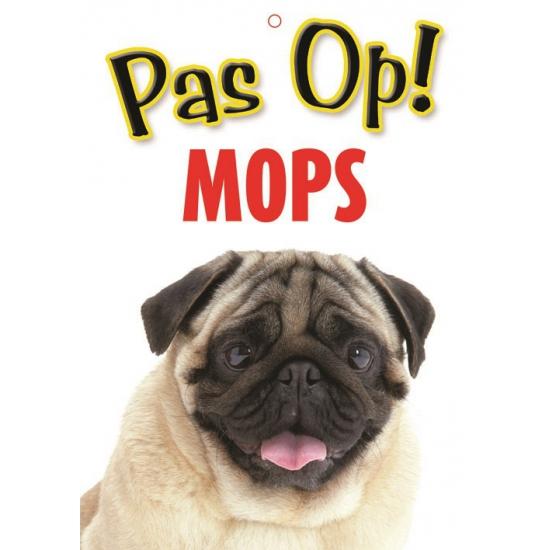 Honden waakbord pas op Mopshond 21 x 15 cm
