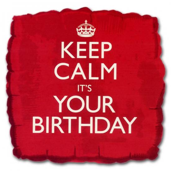 Keep Calm folie ballon your birthday