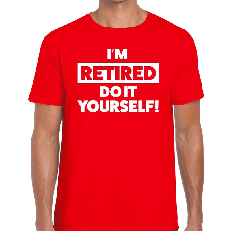 Pensioen I am retired do it yourself t-shirt rood heren